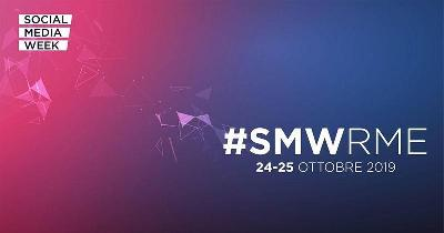 Social Media Week 2019: a Roma torna l'influenza digitale che fa incontrare